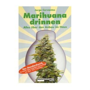 Marihuana Drinnen