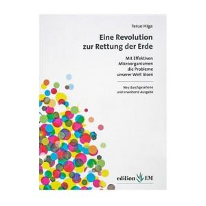 EM Eine Revolution zur Rettung der Erde