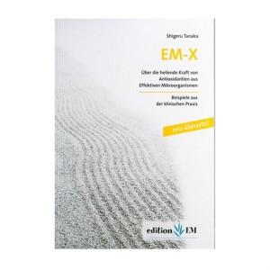 EM-X von Dr. Shigeru Tanaka